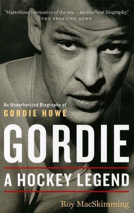 Gordie: A Hockey Legend EB9781771000611