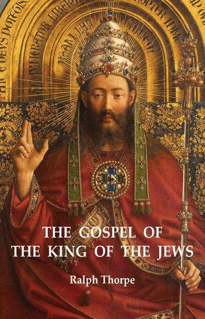 Gospel of the King of the Jews, The EB9781780991436