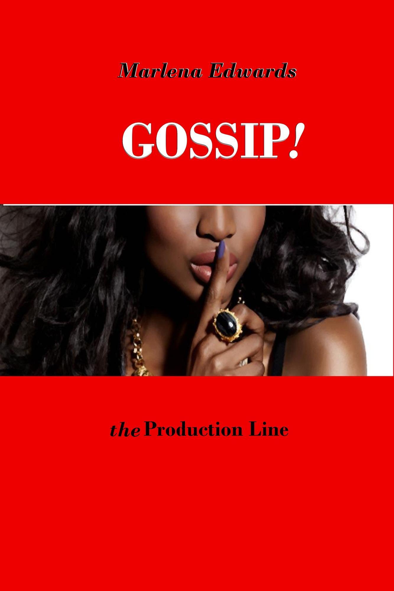 Gossip, the Production Line EB9781938172007