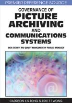Governance of Picture Archiving and Communications Systems: Data Security and Quality Management of Filmless Radiology EB9781599046747
