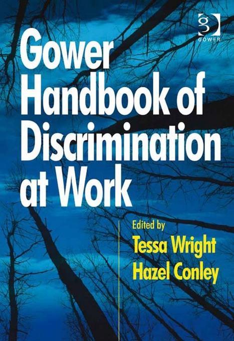 Gower Handbook of Discrimination at Work EB9781409459095