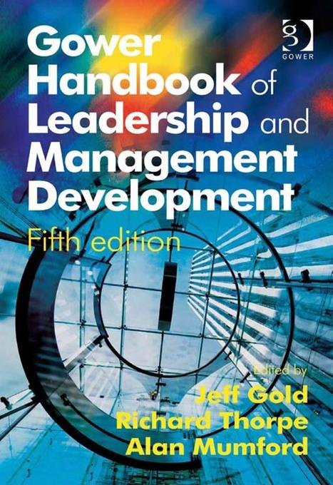 Gower Handbook of Leadership and Management Development EB9781409458692