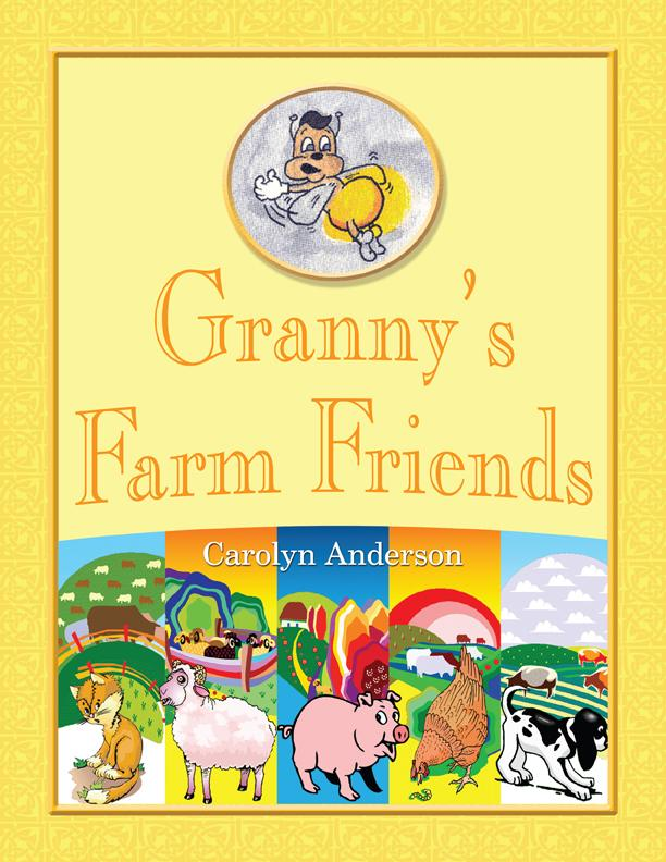Granny's Farm Friends EB9781926918129