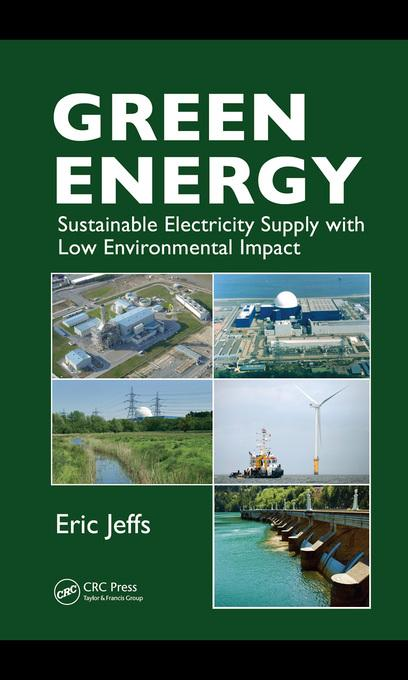 Green Energy: Sustainable Electricity Supply with Low Environmental Impact EB9781439818930