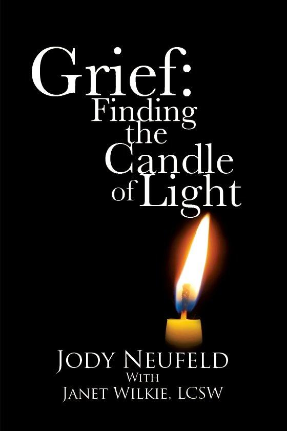 Grief: Finding the Candle of Light EB9781893729599