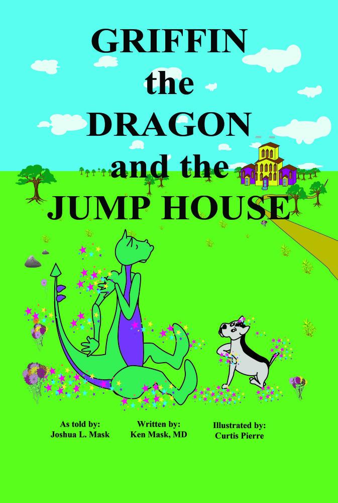 Griffin the Dragon and the Jump House EB9781456607111