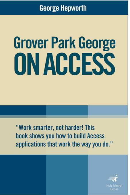 Grover Park George on Acess: Unleash the Power of Access EB9781932802580