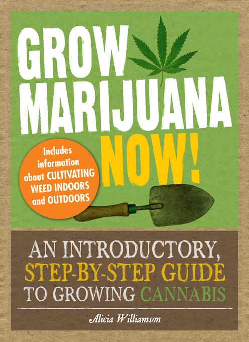 Grow Marijuana Now! EB9781440510939