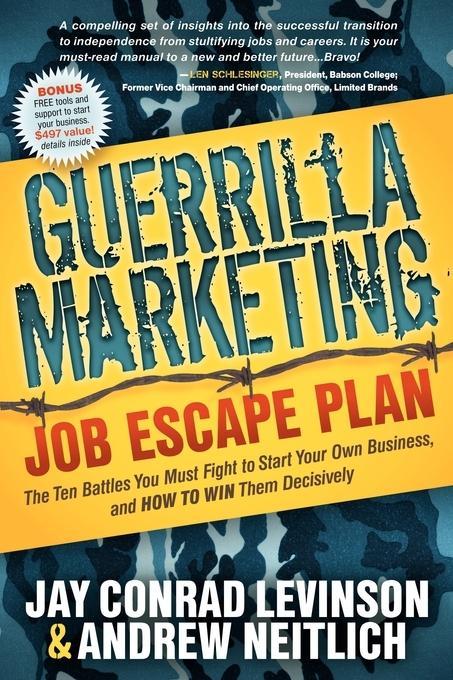 Guerrilla Marketing Job Escape Plan EB9781614480150