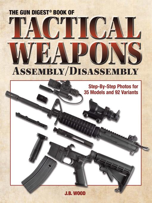 Guide Book of Tactical Weapons Assembly/Disassembly EB9781440224300