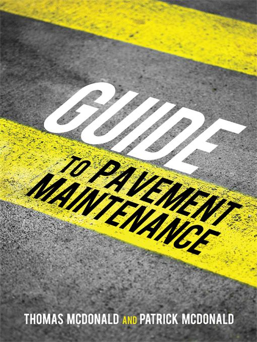 Guide to Pavement Maintenance EB9781450208680