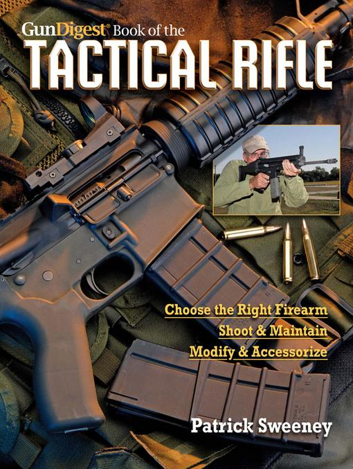 Gun Digest Book of TheTactical Rifle EB9781440218927