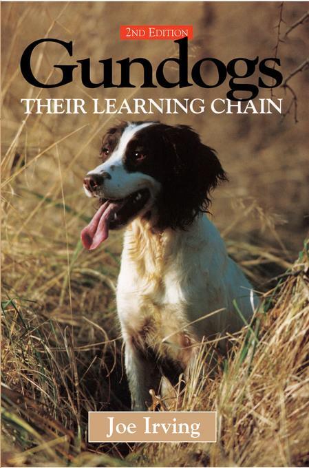 Gundogs; their learning chain EB9781846891373