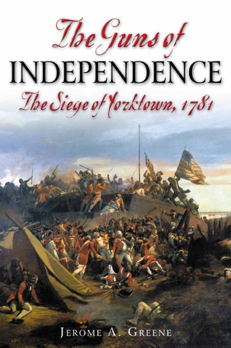 Guns of Independence EB9781611210057