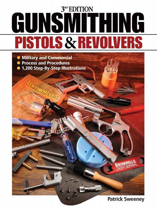 Gunsmithing Pistols & Revolvers - 3rd Edition EB9781440226755