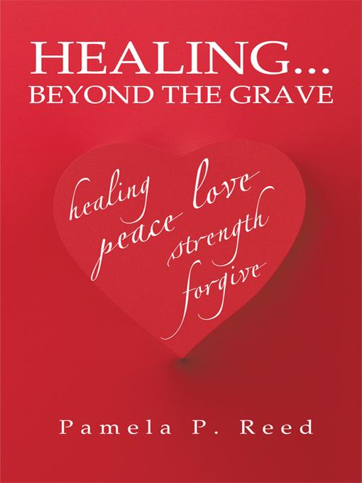 HEALING... BEYOND THE GRAVE EB9781426961076