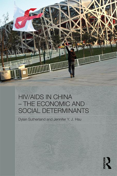 HIV/AIDS in China - The Economic and Social Determinants EB9781136594717