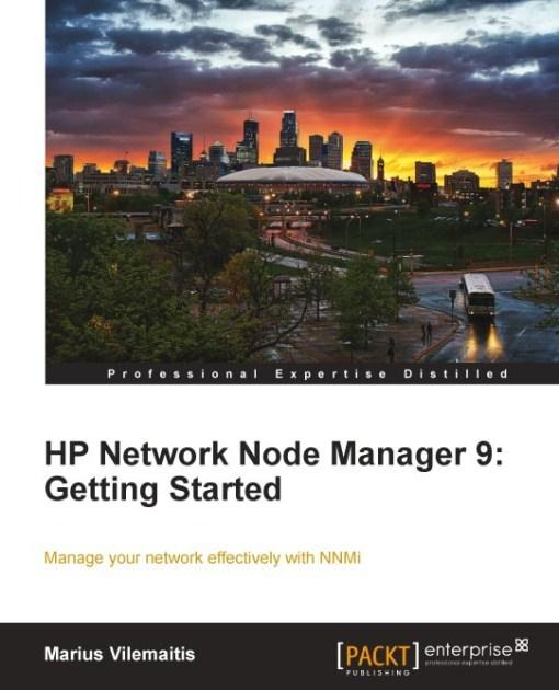 HP Network Node Manager 9: Getting Started EB9781849680851