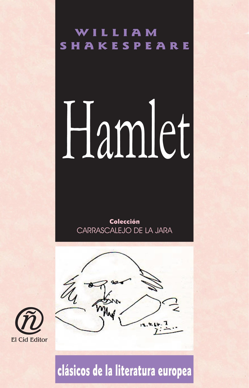 Hamlet: Colecci?n de Cl?sicos de la Literatura Europea