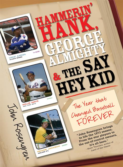 Hammerin' Hank, George Almighty and the Say Hey Kid EB9781402230318