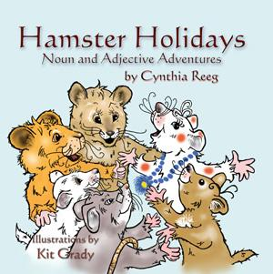 Hamster Holidays: Noun and Adjective Adventures EB9781935137634