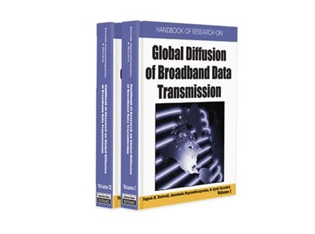 Handbook of Research on Global Diffusion of Broadband Data Transmission EB9781599048529