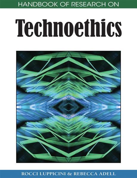 Handbook of Research on Technoethics EB9781605660233