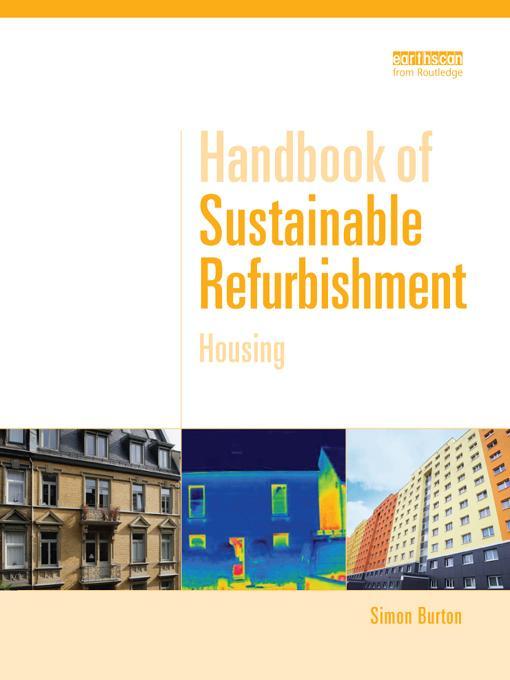 Handbook of Sustainable Refurbishment: Housing EB9781136528583