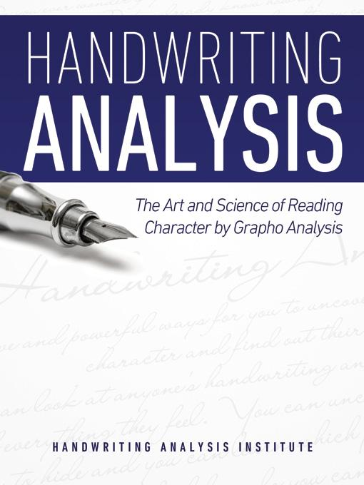 Handwriting Analysis - The Art and Science of Reading Character by Grapho Analysis EB9781608421374