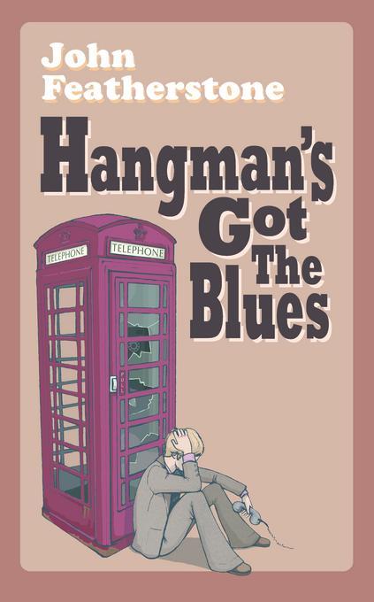 Hangman's Got The  Blues EB9781907652950