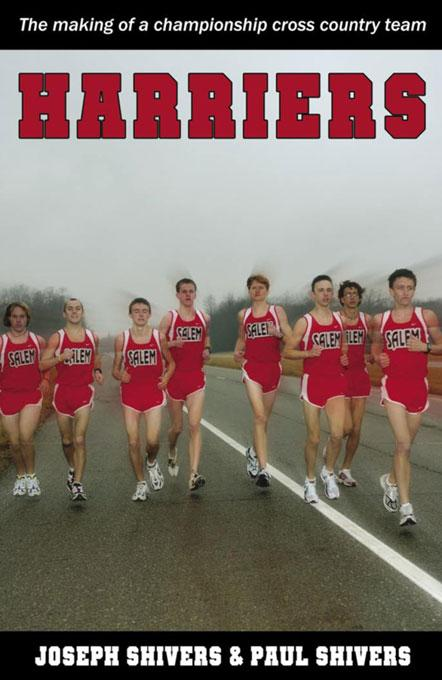 Harriers: The Making of a Championship Cross Country Team EB9781932802672
