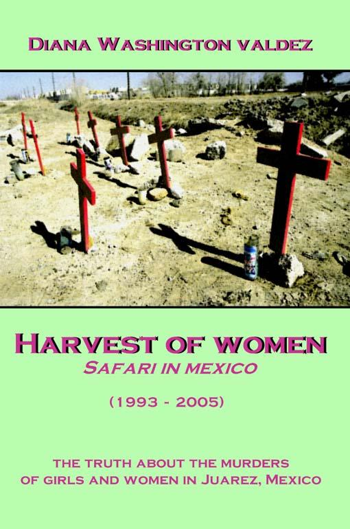 Harvest of Women: Safari in Mexico EB9781424312887