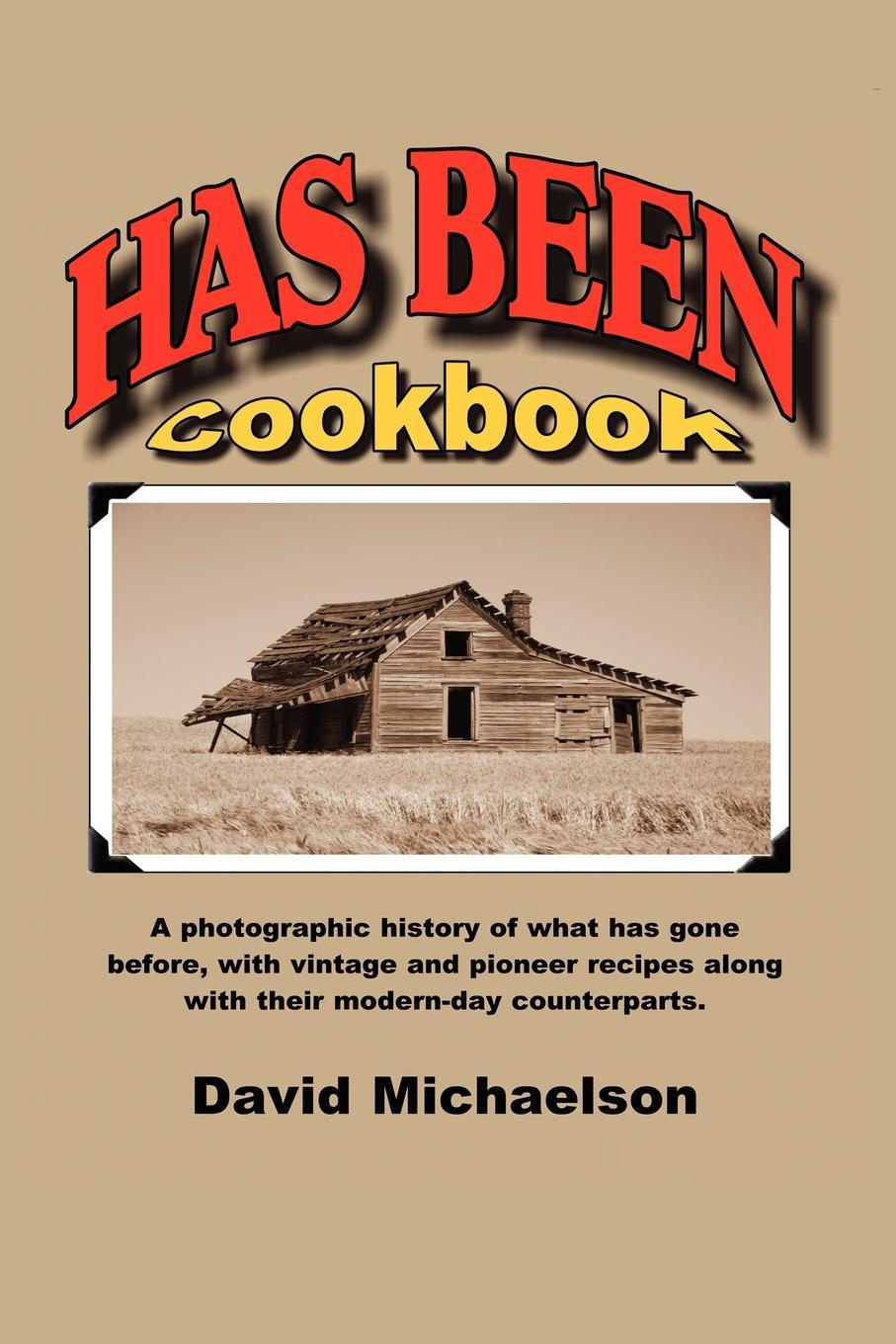 Has Been Cookbook EB9781602649019