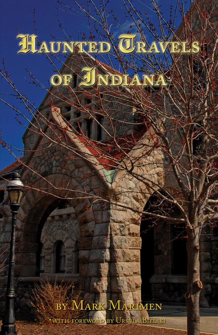 Haunted Travels of Indiana EB9781620260050