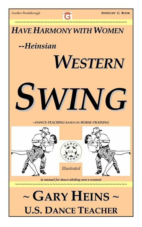 Have Harmony With Women--Heinsian WESTERN SWING EB9781882369102
