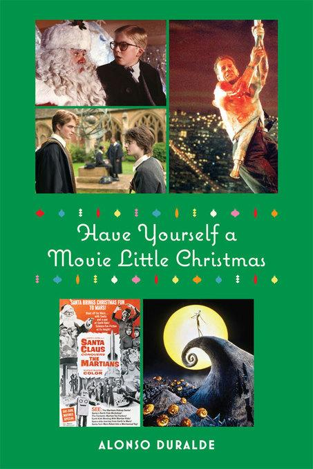 Have Yourself a Movie Little Christmas EB9781458417374