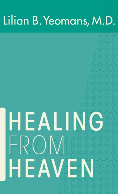 Healing From Heaven EB9781607313236