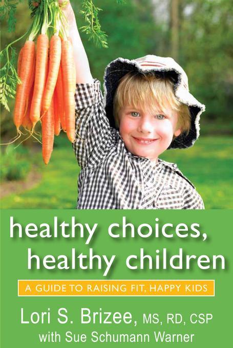 Healthy Choices, Healthy Children EB9781612610290