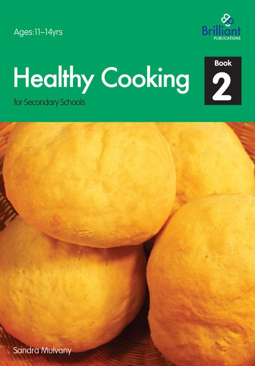 Healthy Cooking for Secondary Schools - Book 2 EB9781905780945