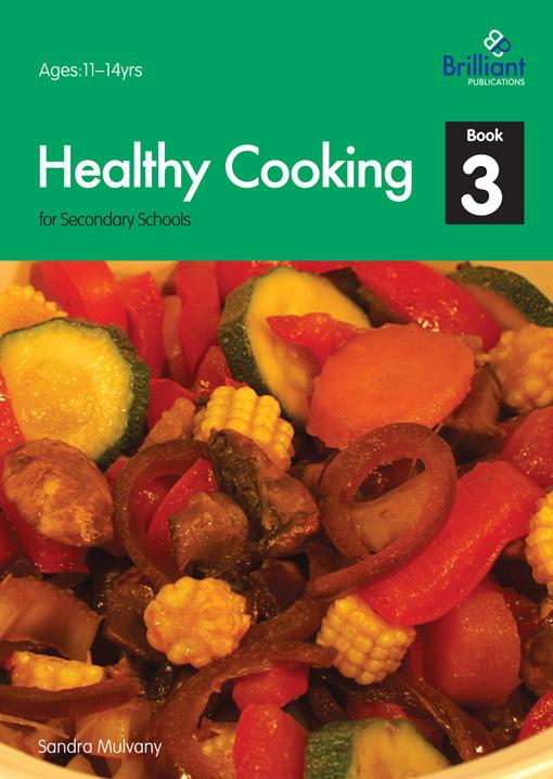 Healthy Cooking for Secondary Schools - Book 3 EB9781905780952