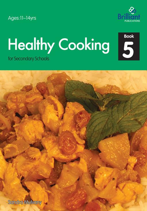 Healthy Cooking for Secondary Schools - Book 5 EB9781905780976