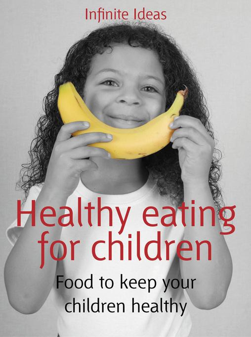 Healthy eating for children EB9781908189950