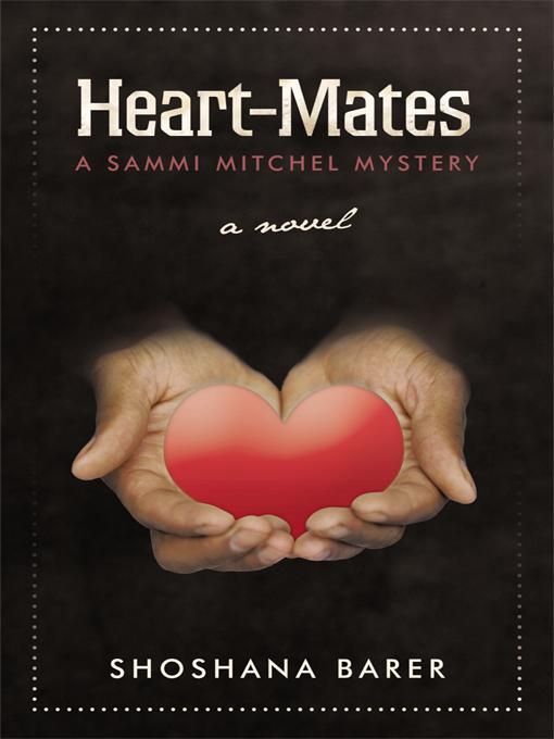 Heart-Mates: A Sammi Mitchel Mystery