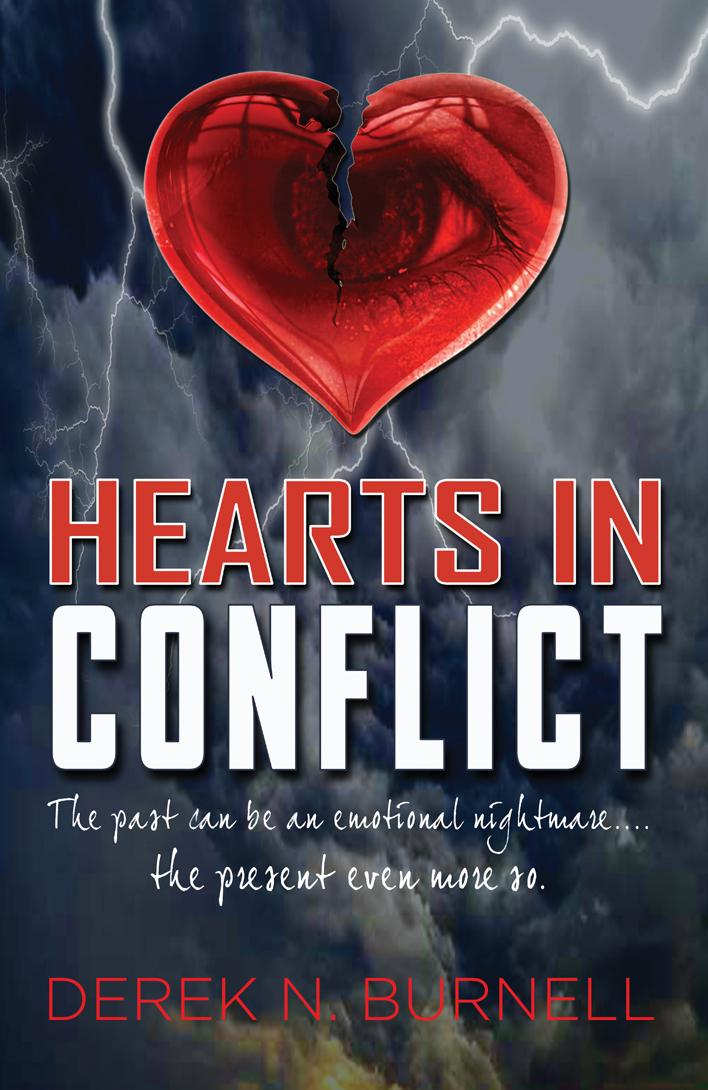 Hearts in Conflict: The Past Can Be an Emotional Nightmare... the Present Even More So EB9781609768119