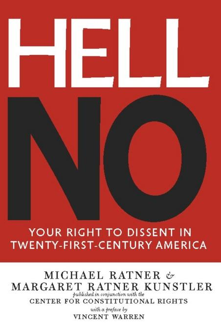Hell No: Your Right to Dissent in 21st-Century America EB9781595587503