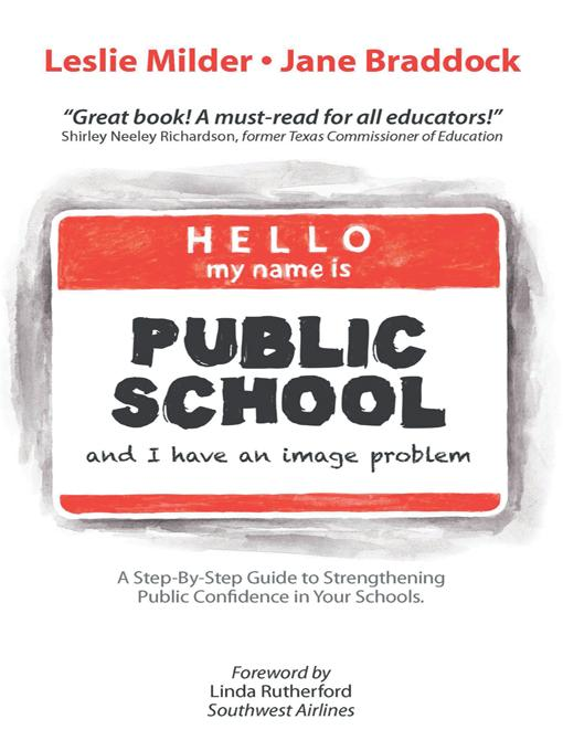 Hello! My Name Is Public School, and I Have an Image Problem EB9781475929713