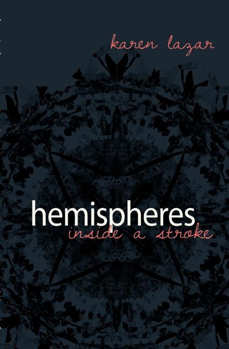 Hemispheres. Inside a Stroke EB9781920397951