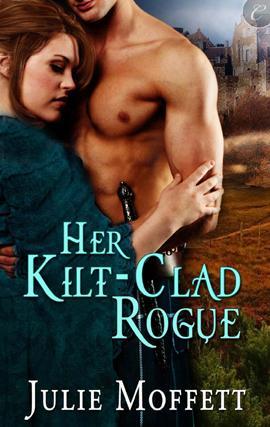 Her Kilt-Clad Rogue