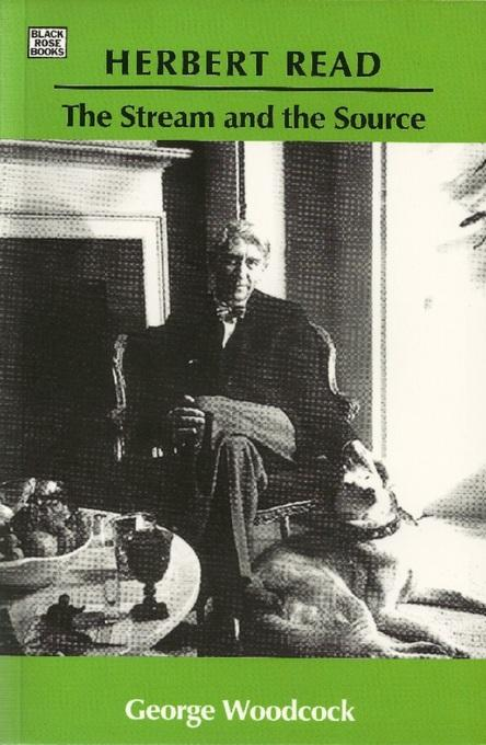 Herbert Read: The Stream and the Source EB9781551643519