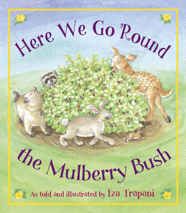 Here We Go 'Round the Mulberry Bush EB9781607340430